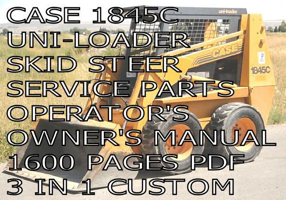 1845c case skid steer service manual