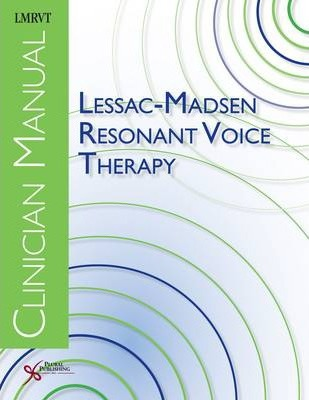 lessac madsen resonant voice therapy clinician manual